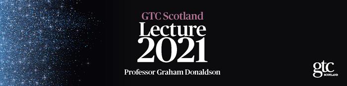 Professor Graham Donaldson Lecture